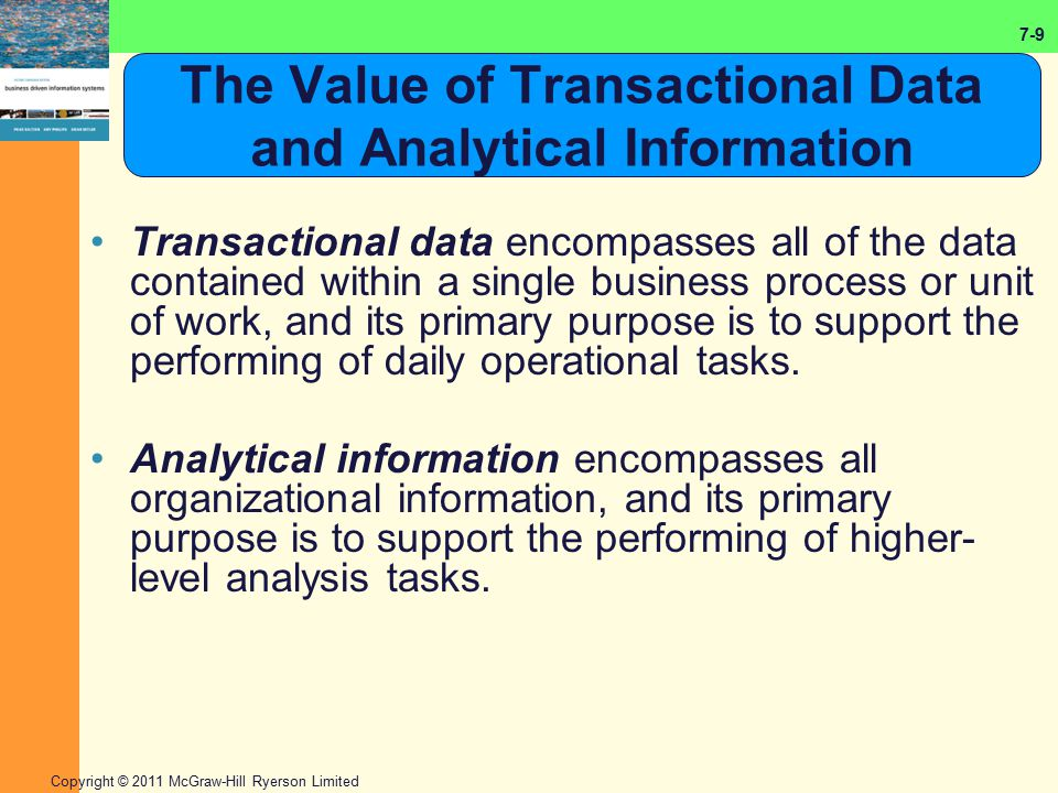 The Value of Transactional Data and Analytical Information