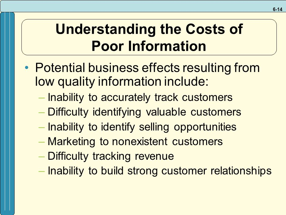 Understanding the Costs of Poor Information