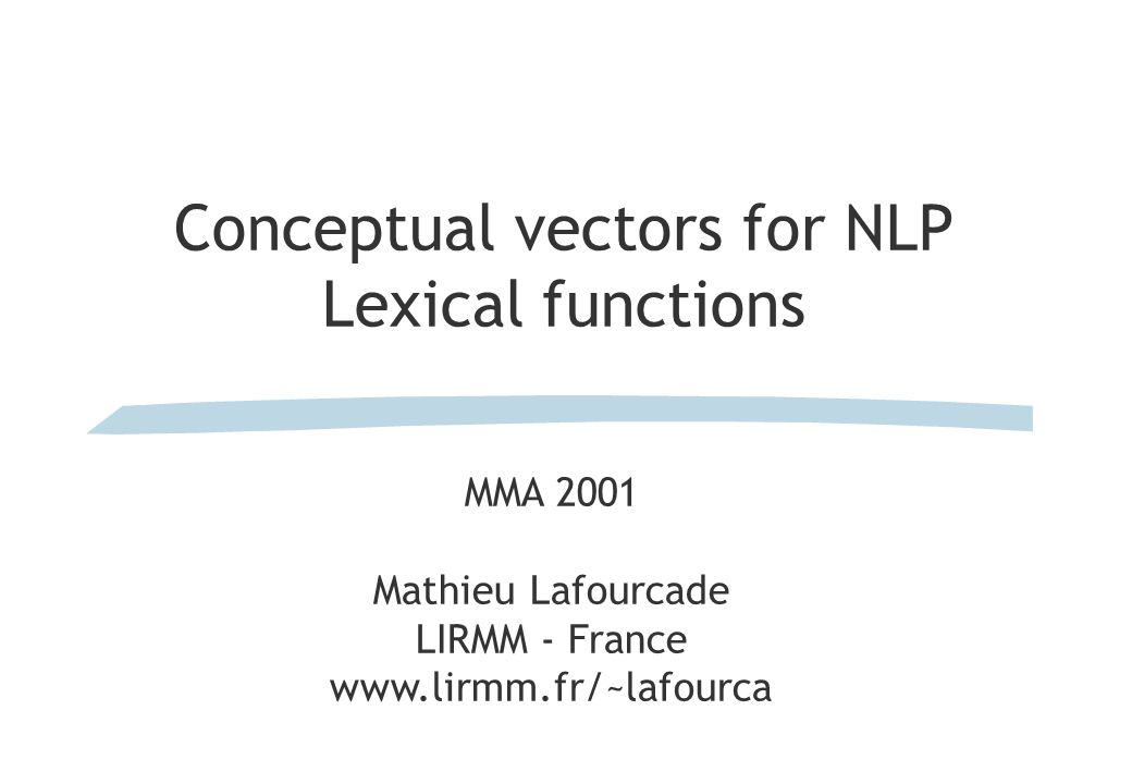 Conceptual vectors for NLP Lexical functions