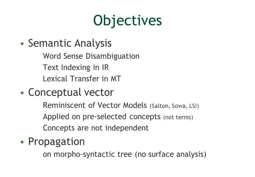 Objectives Semantic Analysis Conceptual vector Propagation