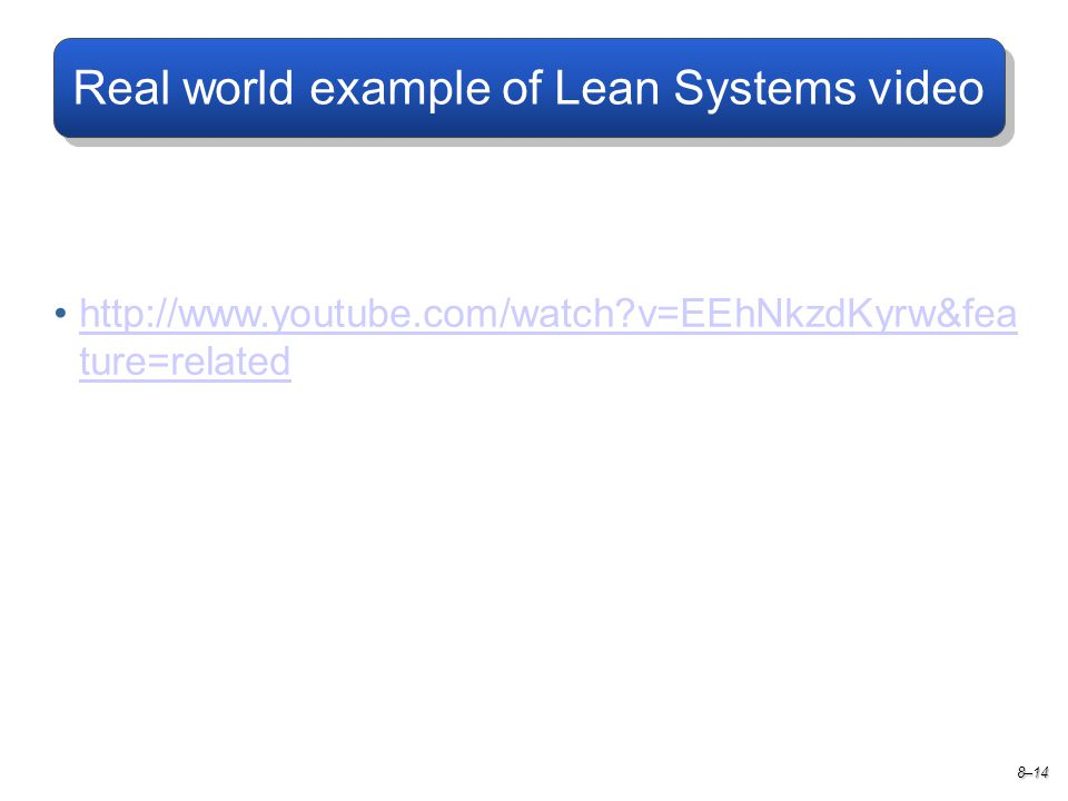 Real world example of Lean Systems video