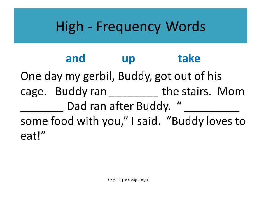 High - Frequency Words and up take