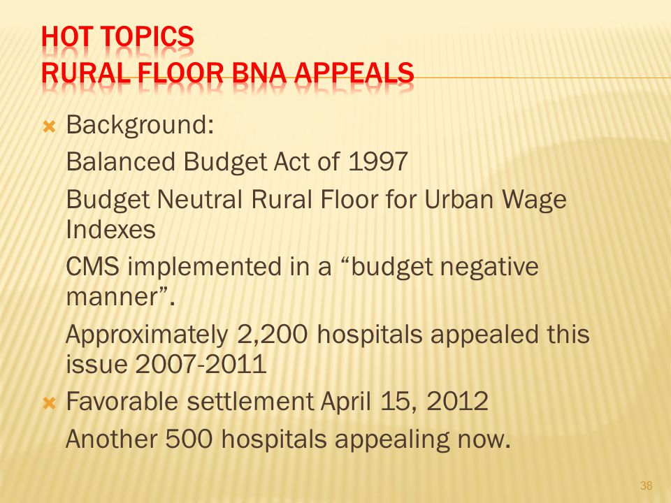 HOT TOPICS RURAL FLOOR BNA APPEALS