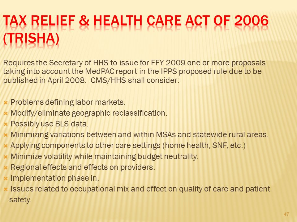 Tax Relief & Health Care Act of 2006 (TRISHA)