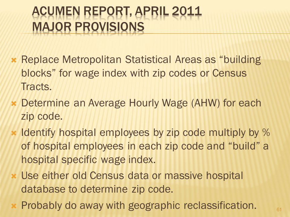 Acumen Report, April 2011 Major Provisions