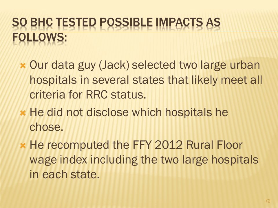 SO BHC TESTED POSSIBLE IMPACTS AS FOLLOWS: