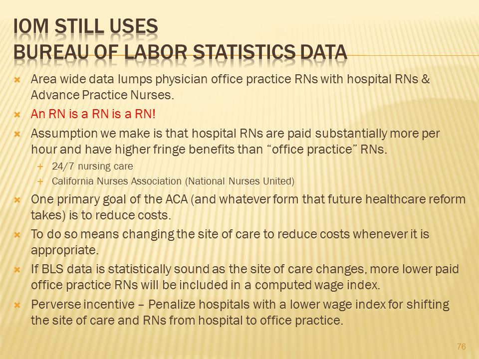 IOM STILL USES BUREAU OF LABOR STATISTICS DATA