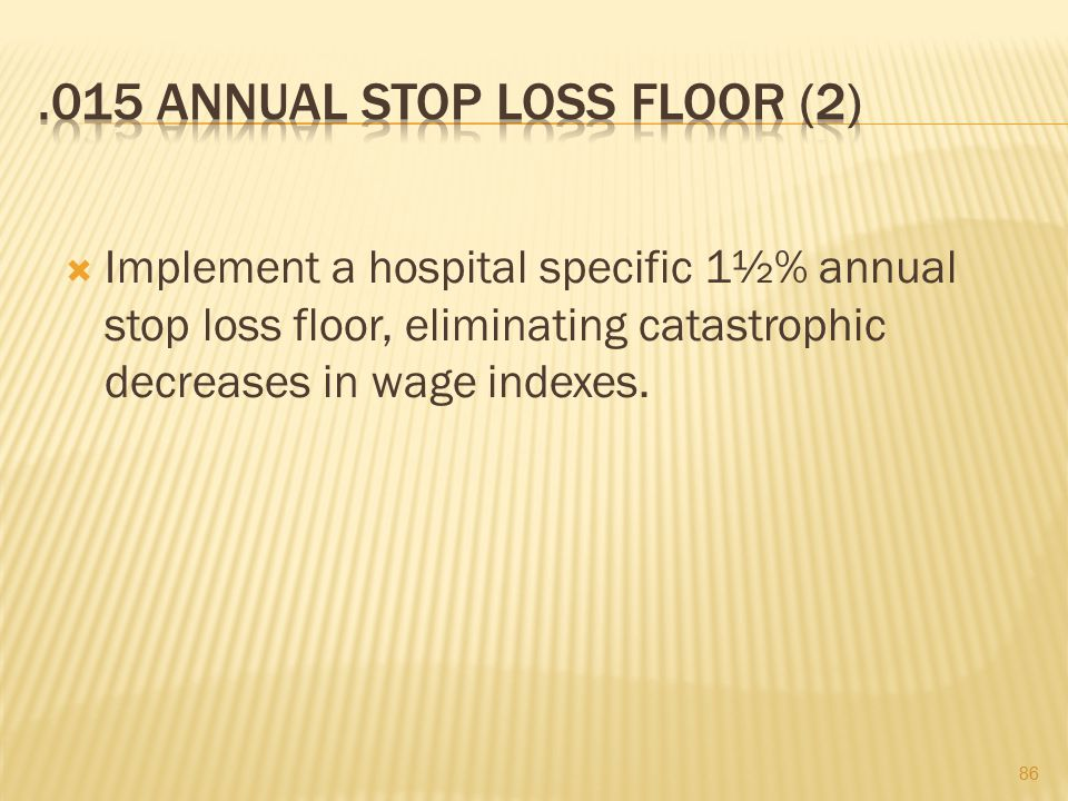 .015 Annual Stop Loss Floor (2)