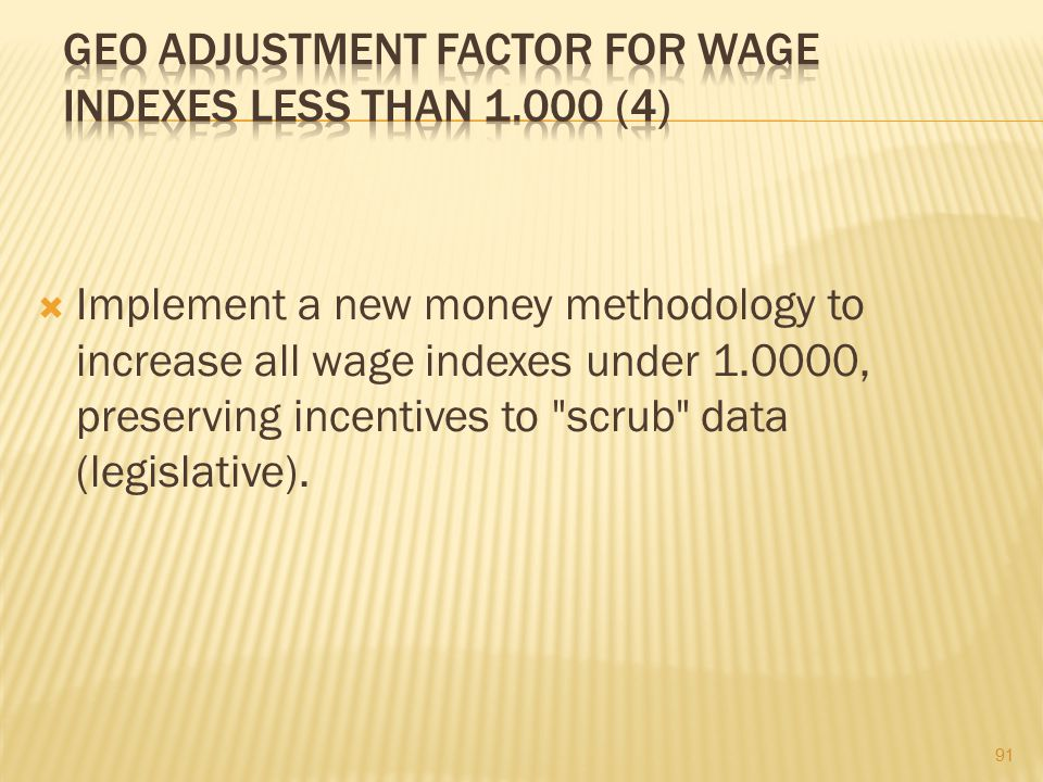 Geo Adjustment Factor for Wage Indexes Less Than 1.000 (4)