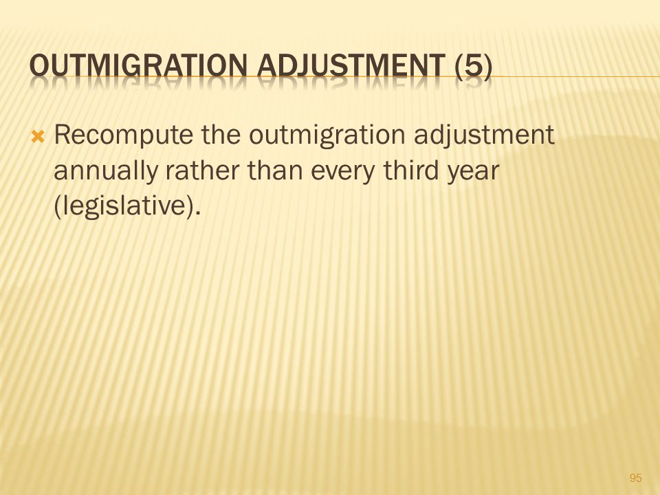 Outmigration Adjustment (5)