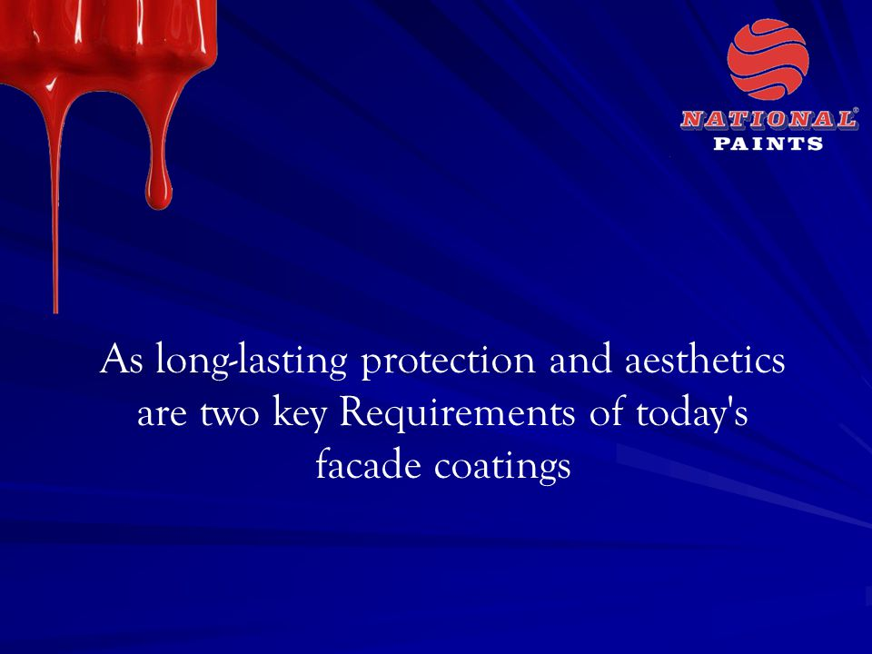 As long-lasting protection and aesthetics are two key Requirements of today s facade coatings