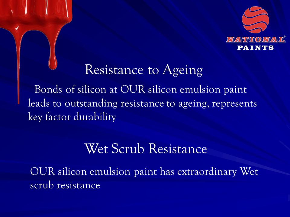 Resistance to Ageing Wet Scrub Resistance