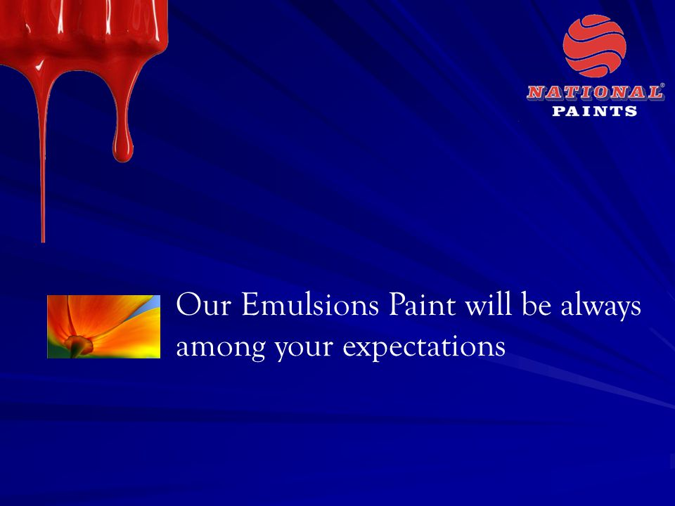 Our Emulsions Paint will be always among your expectations