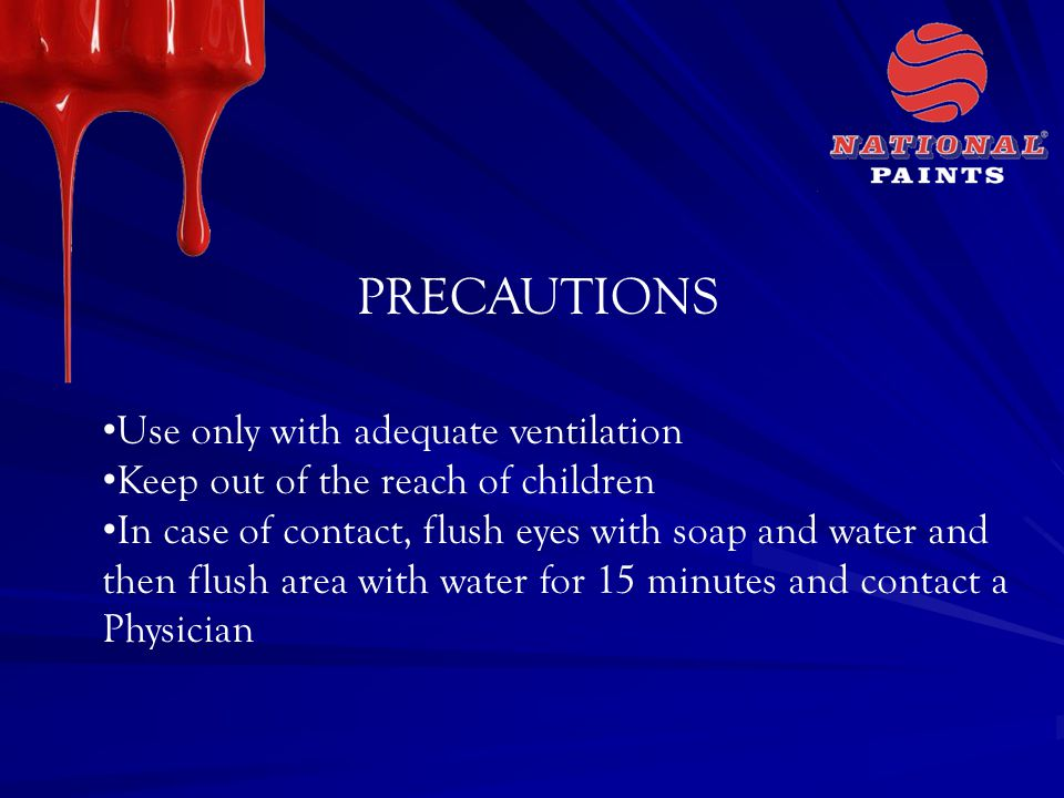 PRECAUTIONS Use only with adequate ventilation