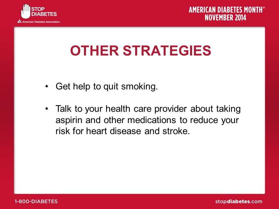 OTHER STRATEGIES Get help to quit smoking.