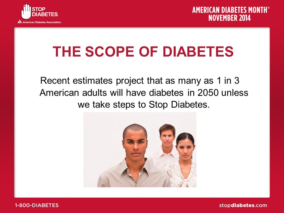 THE SCOPE OF DIABETES