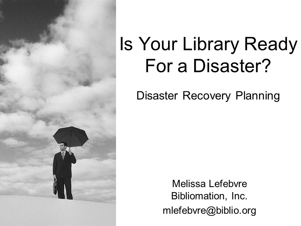 Is Your Library Ready For a Disaster