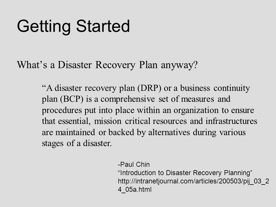 Getting Started What's a Disaster Recovery Plan anyway