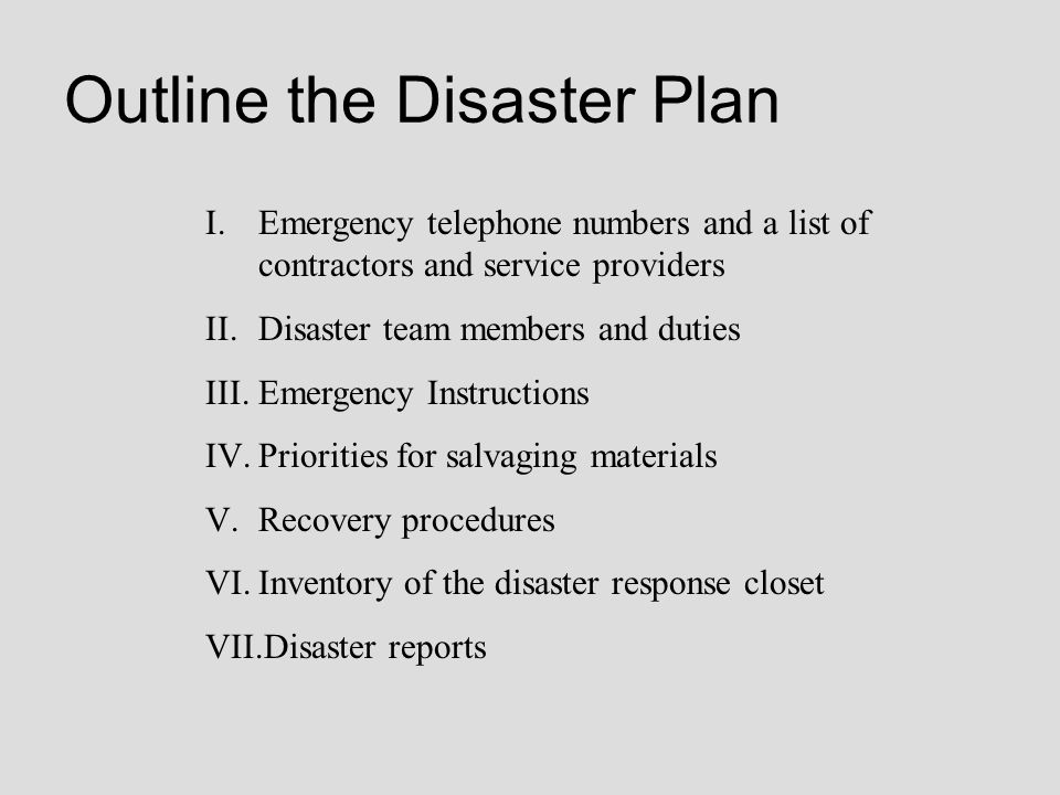 Outline the Disaster Plan