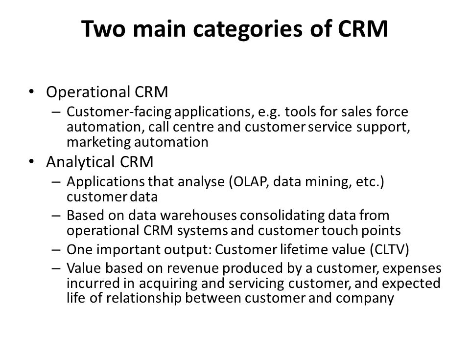 Two main categories of CRM