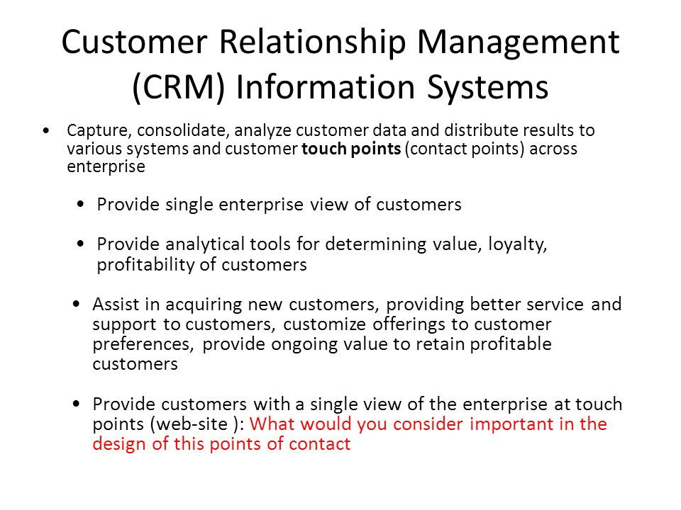 Customer Relationship Management (CRM) Information Systems