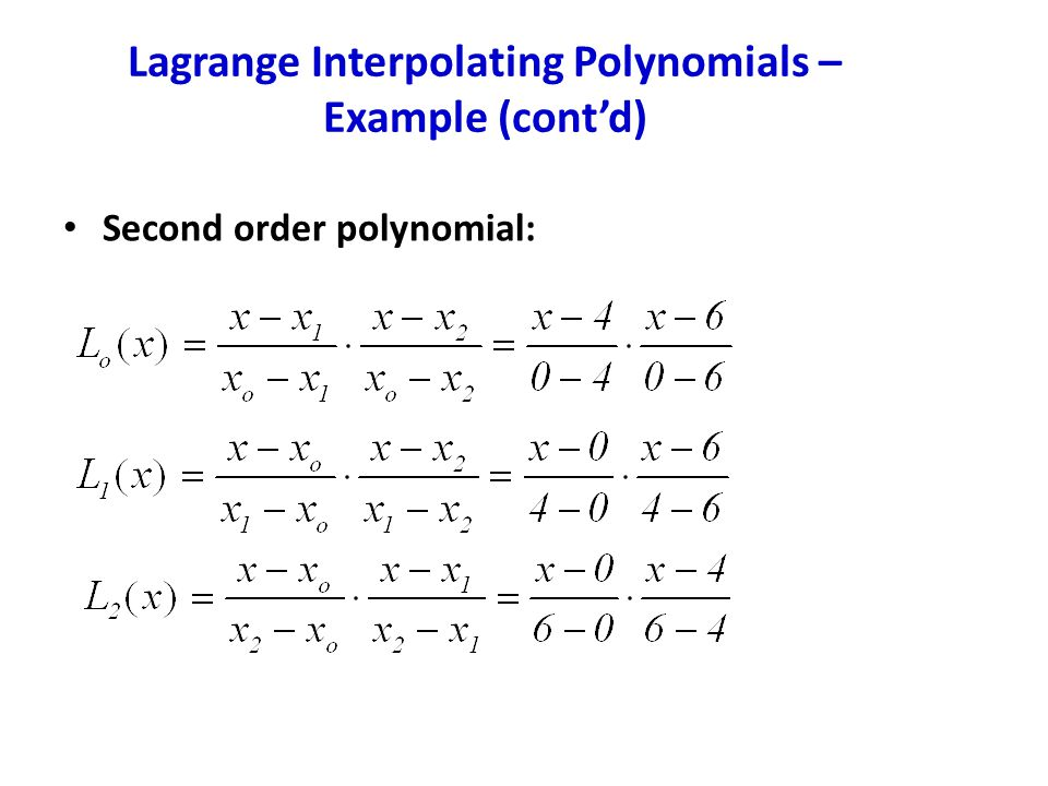 Lagrange Interpolating Polynomials – Example (cont'd)