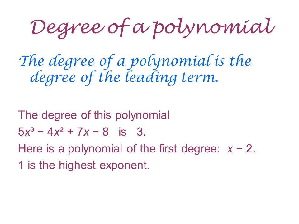 how to find the degree of a polynomial