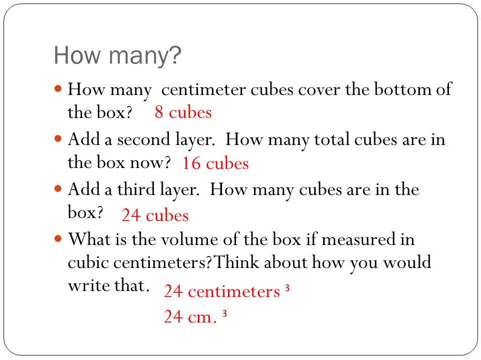 How many How many centimeter cubes cover the bottom of the box