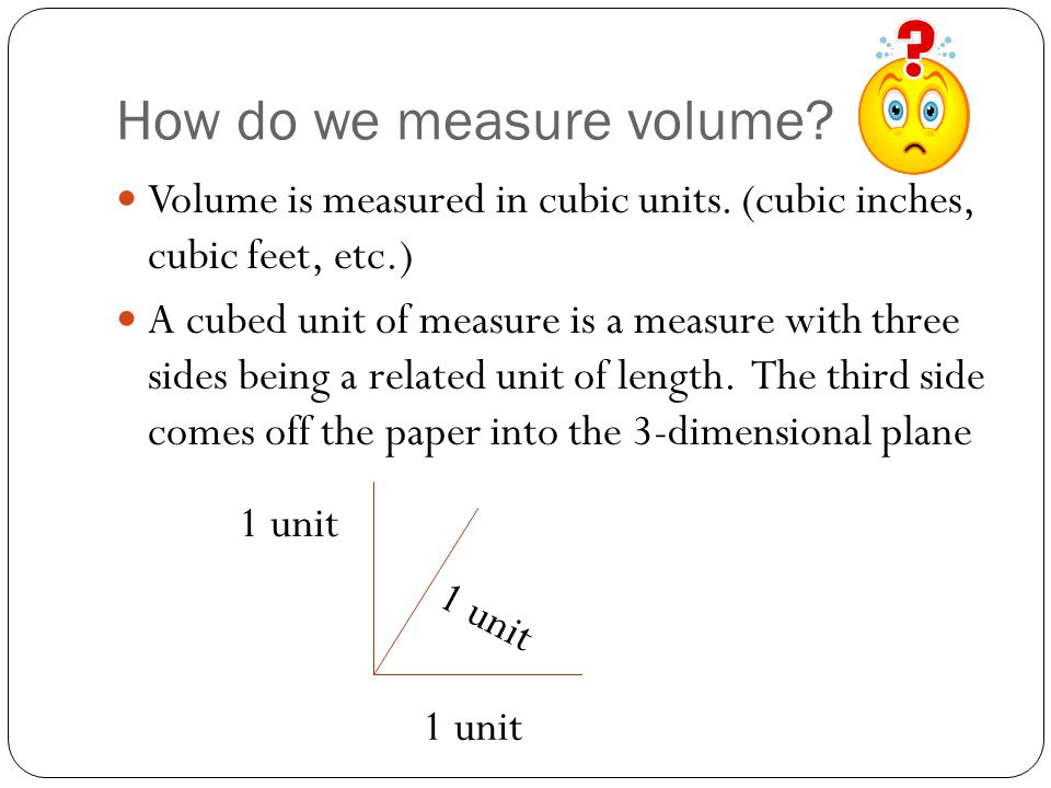 How do we measure volume