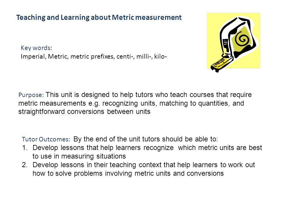 Teaching and Learning about Metric measurement - ppt video online ...