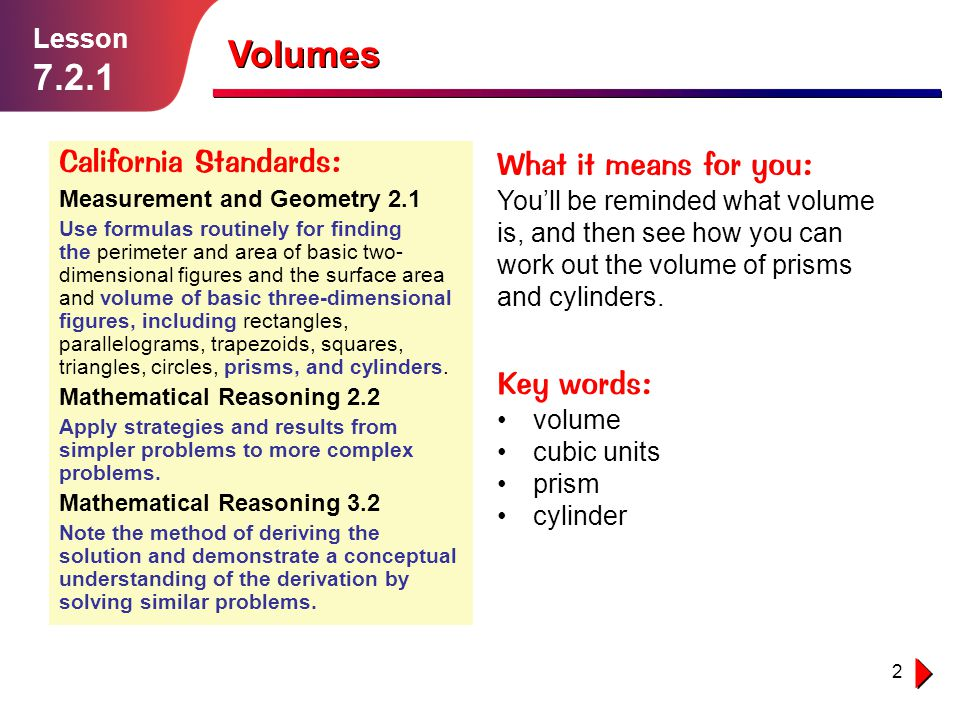 Volumes California Standards: What it means for you: Key words: