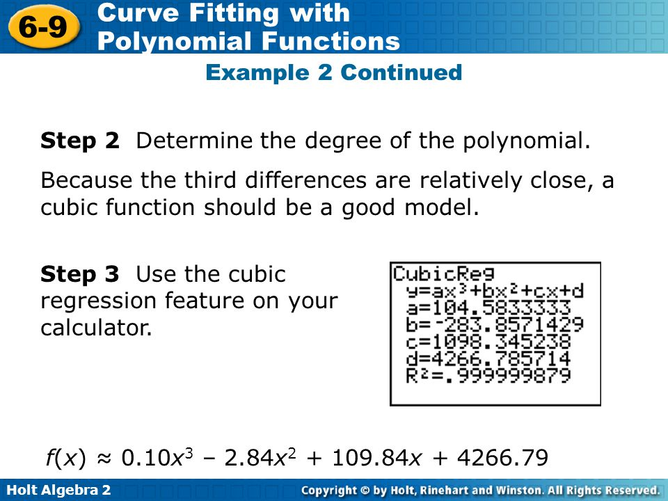 Example 2 Continued Step 2 Determine the degree of the polynomial.