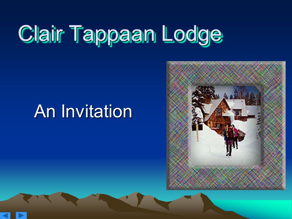 Clair Tappaan Lodge An Invitation