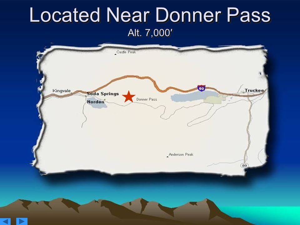 Located Near Donner Pass Alt. 7,000′