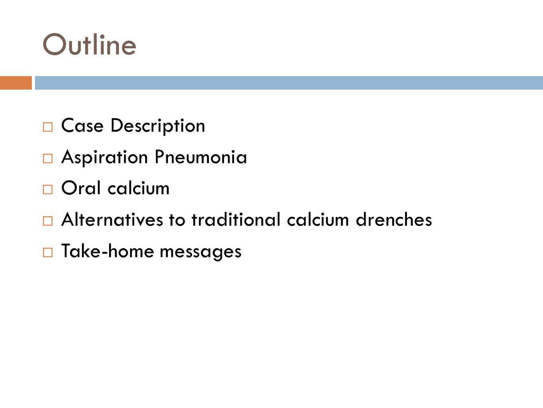 aspiration pneumonia in a holstein cow following a liquid calcium