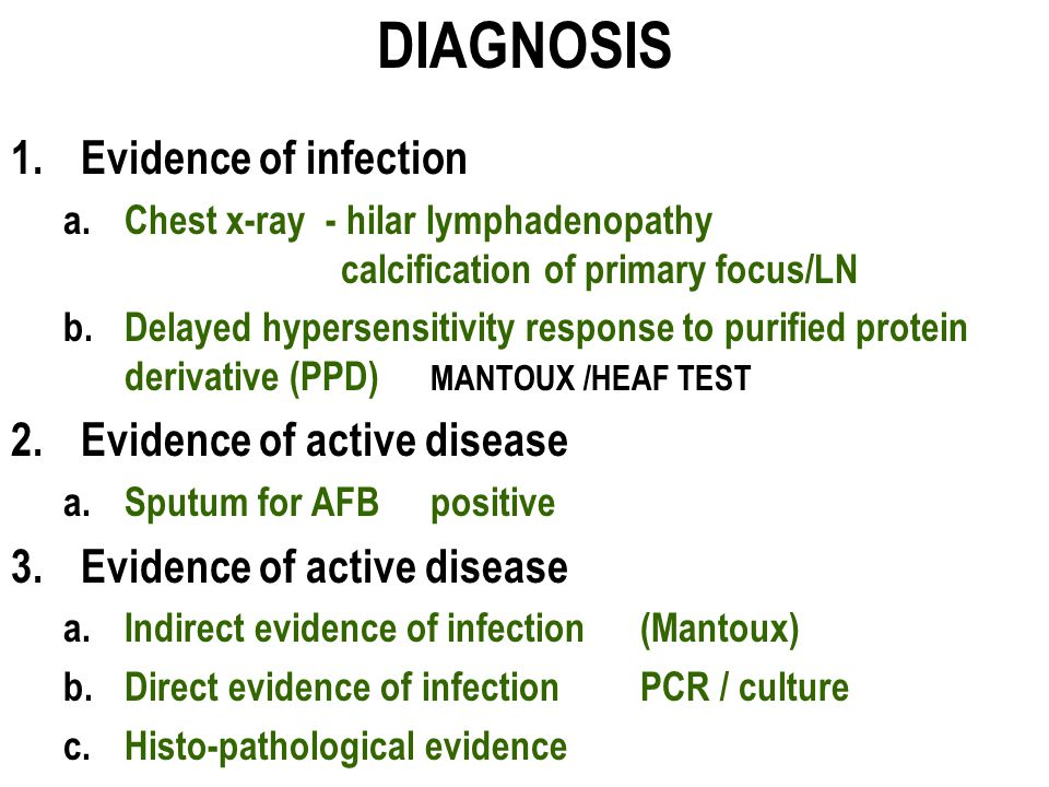 DIAGNOSIS Evidence of infection Evidence of active disease