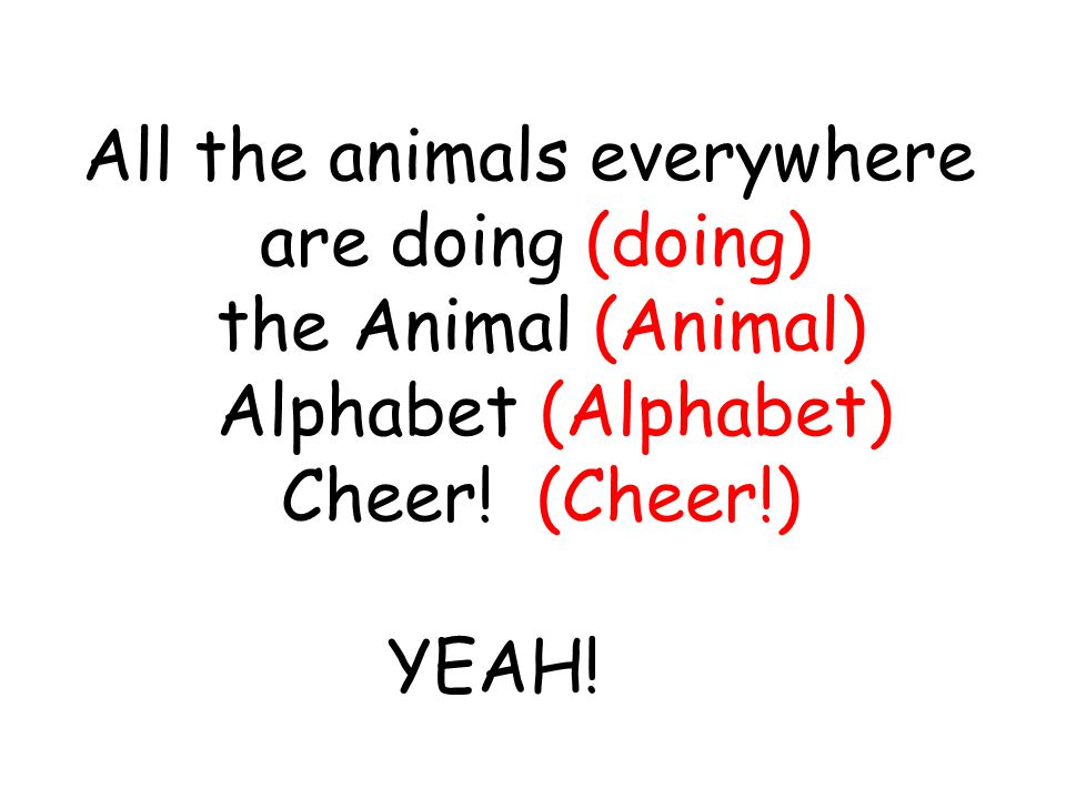 are doing (doing) the Animal (Animal) Alphabet (Alphabet)