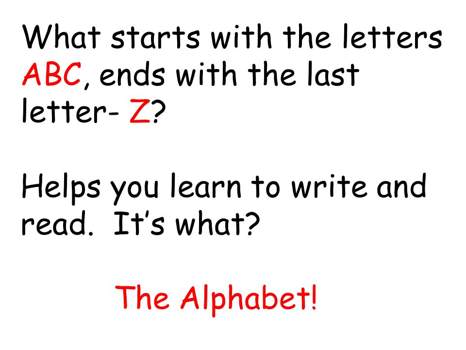 What starts with the letters ABC, ends with the last letter- Z