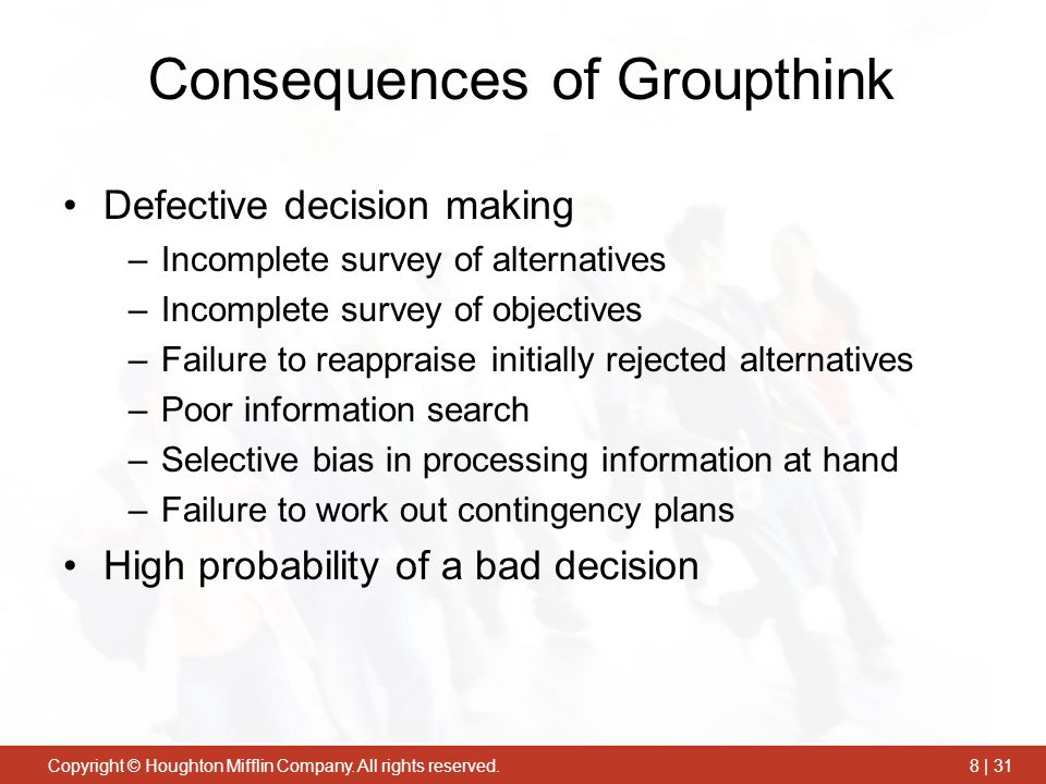 Groupthink its influences and implications