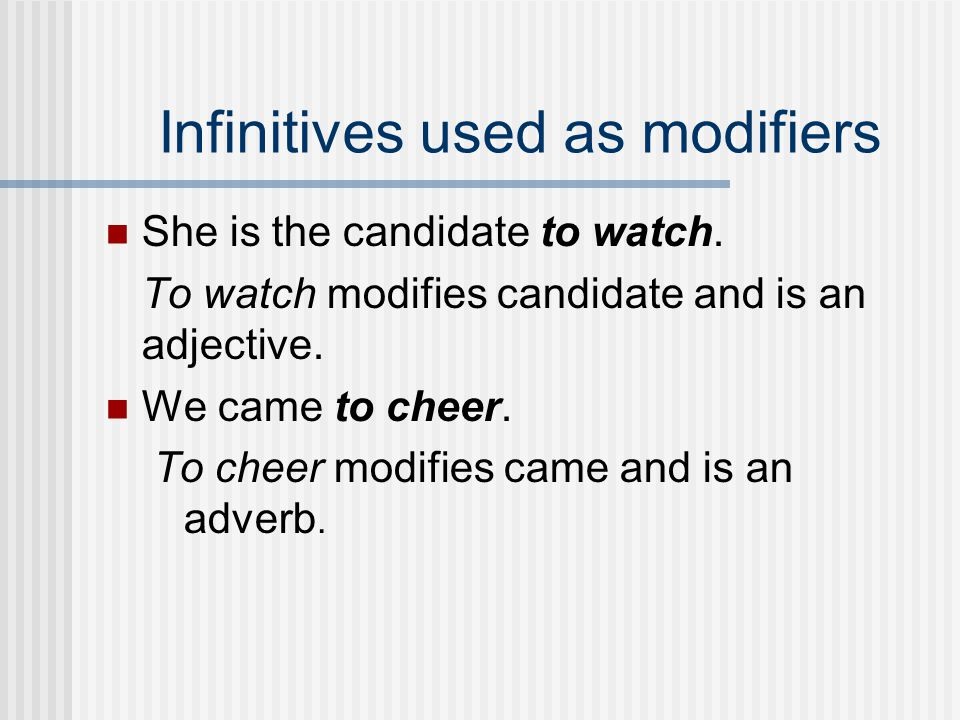 Infinitives used as modifiers