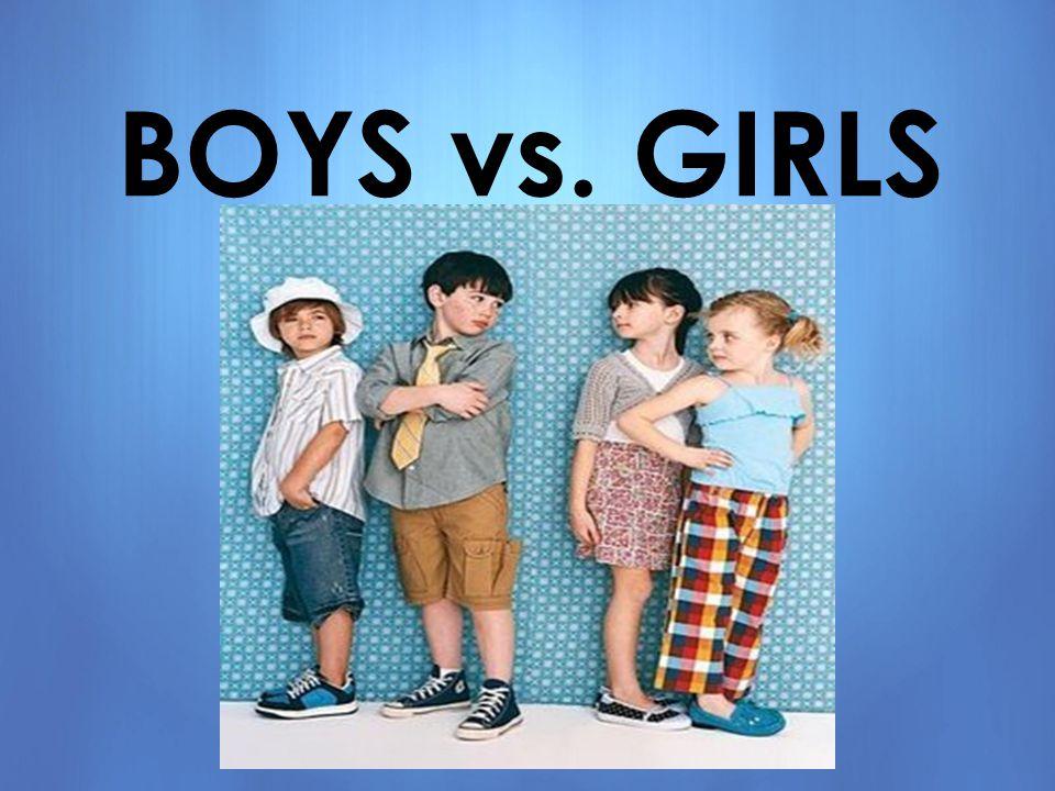 Boys Vs Girls Ppt Video Online Download