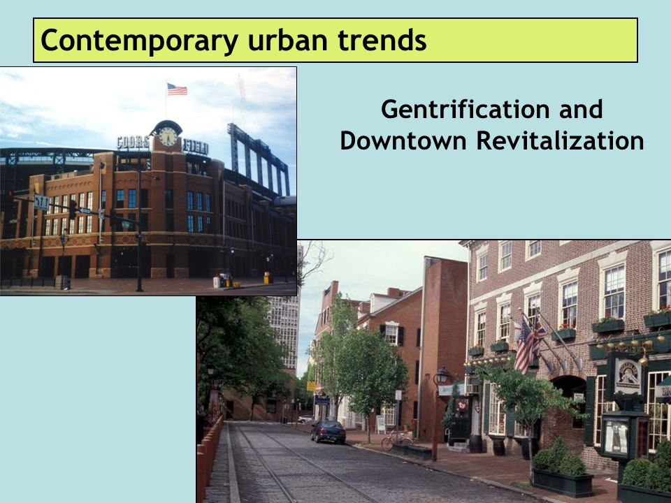 Gentrification and Downtown Revitalization