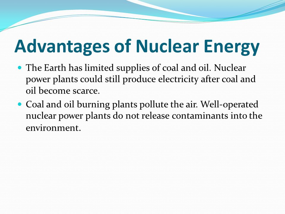 the economic advantages of nuclear energy Readers question: what are the advantages of nuclear power nuclear power currently provides 15% of the world's electricity supply once built nuclear power is relatively cheap and safe to produce however, concerns over radioactivity and safety have led to calls for nuclear power to be phased.
