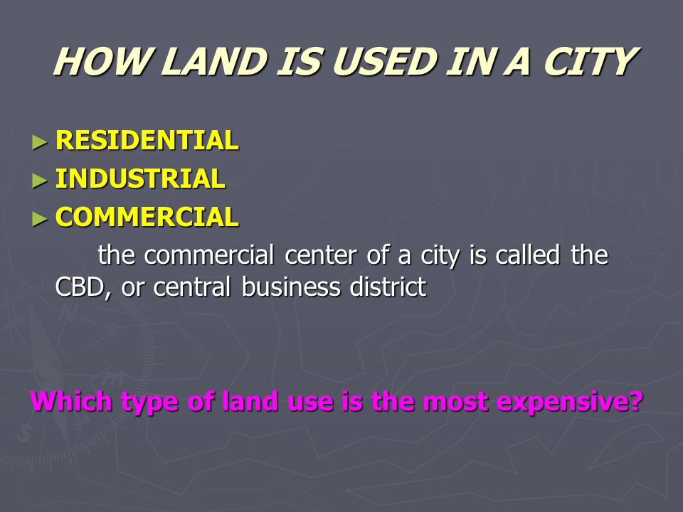 HOW LAND IS USED IN A CITY