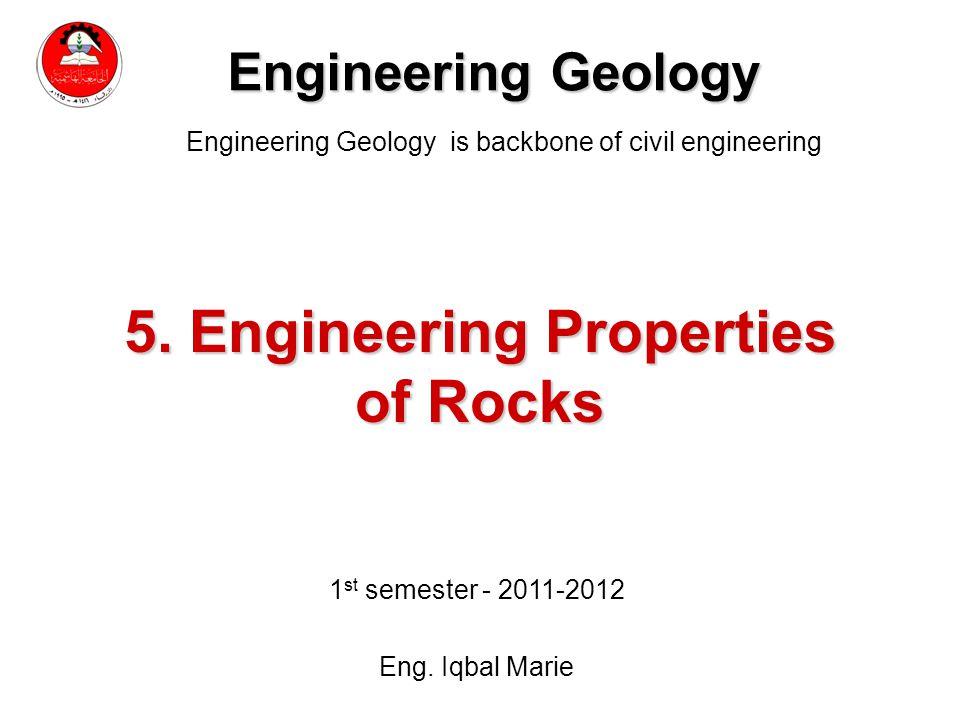 detailed look f5eb8 c77a9 5. Engineering Properties of Rocks