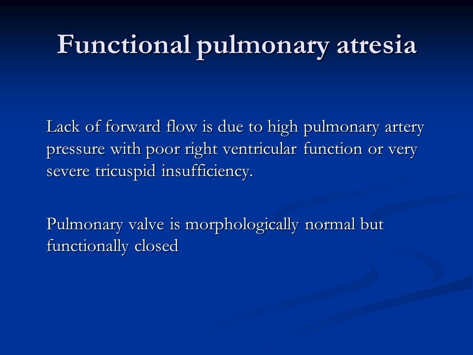 Functional pulmonary atresia