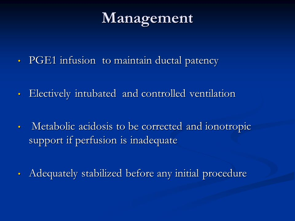 Management PGE1 infusion to maintain ductal patency