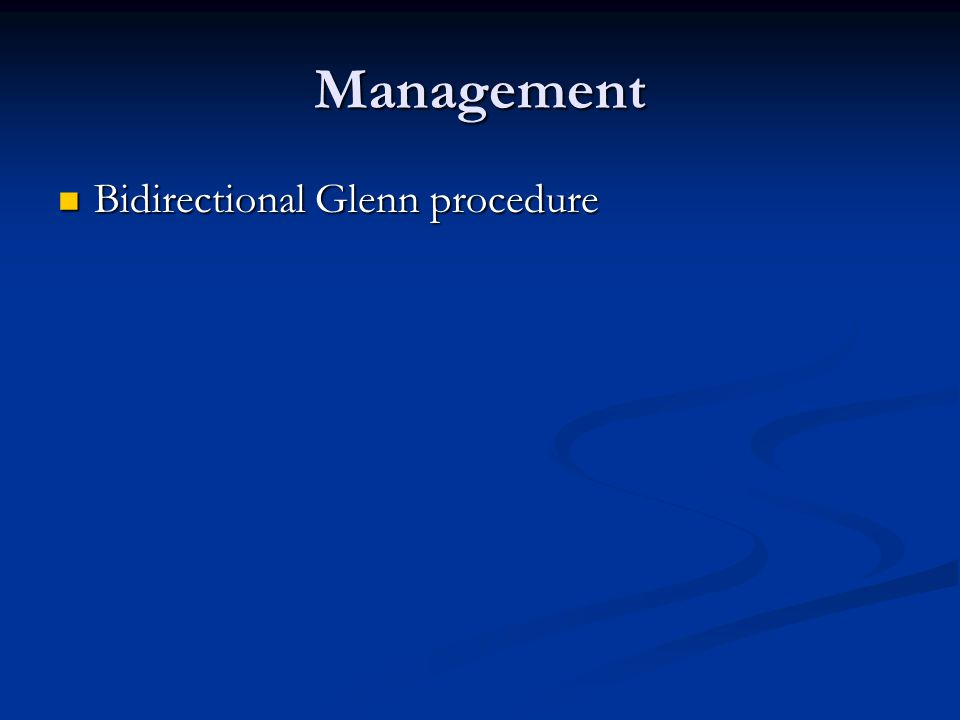 Management Bidirectional Glenn procedure