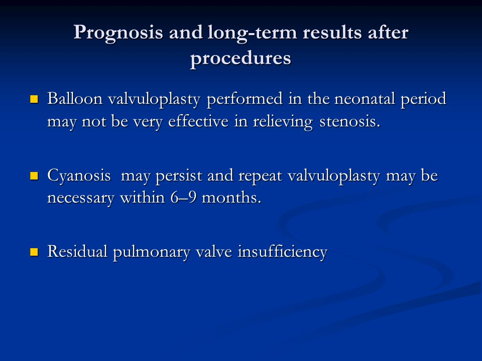 Prognosis and long-term results after procedures