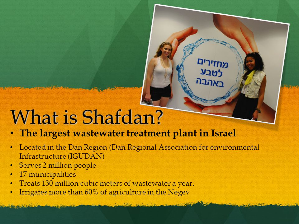 What is Shafdan The largest wastewater treatment plant in Israel